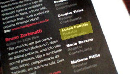 Olha a� meu nome na página dos redatores da edição. Mês que vem tem maissurpresas